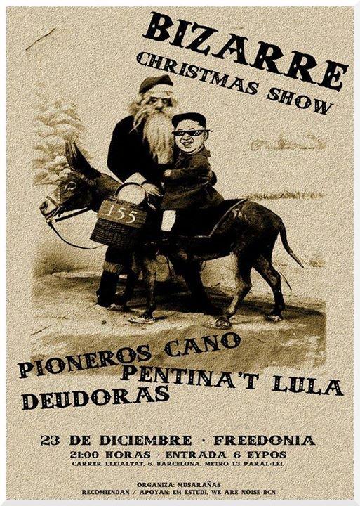 Bizarre_Christmas_Show_Pioneros_Cano_Pentinat_Lula_Deudoras_1070066_CSjFY07